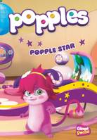 Popples - Poche - Tome 04, Popple star