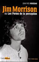 Jim Morrison ou Les Portes de la perception