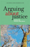 Arguing about justice, Essays for Philippe Van Parijs
