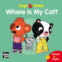 Oops & Ohlala, Where is my cat ?