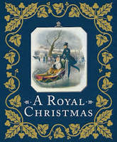 A ROYAL CHRISTMAS /ANGLAIS