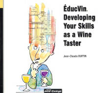 EducVin, Developing your skills as a wine taster