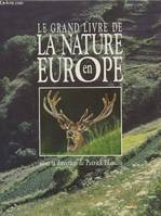 Le grand livre de la nature en Europe
