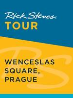 Rick Steves Tour: Wenceslas Square, Prague (Enhanced)