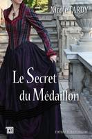 Le secret du médaillon / roman