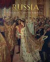 RUSSIA: ART, ROYALTY AND THE ROMANOVS /ANGLAIS