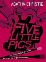 Agatha Christie, FIVE LITTLE PIGS