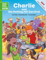Charlie and the notting hill carnival (nouvelle édition)