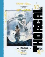 THORGAL (VERSION LUXE) - THORGAL LUXES - TOME 37 - L'ERMITE DE SKELLINGAR LUXE (LUXE)