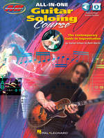All-in-One Guitar Soloing Course, The Contemporary Guide to Improvisation