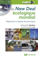 Un new deal ecologique mondial, repenser la reprise économique