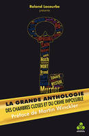 1, La grande anthologie des chambres closes et du crime impossible