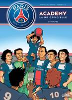 Paris-Saint-Germain Academy, 2, Paris Saint-Germain Academy T02 Rivalités, Rivalites