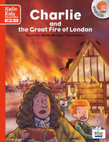 Charlie and the great fire of london, Hello Kids reader - Level 3
