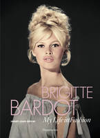BRIGITTE BARDOT - MY LIFE INN FASHION