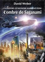 L'univers d'Honor Harrington, L'Ombre de Saganami, Honor Harrington Universe - Saganami, T1