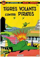 BUCK DANNY - NO 28: TIGRES VOLANTS CONTRE PIRATES, Volume 28, Tigres volants contre pirates