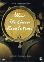 DVD / Wine, The Green Revolution : A new philosophy of wine (Original french version / English subtitles)