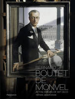 BERNARD BOUTET DE MONVEL - AT THE ORIGINS OF ART DECO
