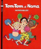 34, Tom-Tom et Nana, Increvables !