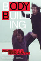 BODYBUILDING ARCHITECTURE AND PERFORMANCE /ANGLAIS