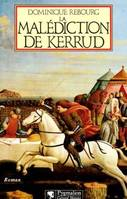 La malédiction de Kerrud, roman