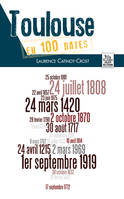 TOULOUSE EN 100 DATES