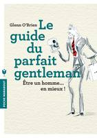 Le guide du parfait gentleman