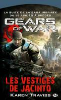 2, Gears of War, T2 : Les Vestiges de Jacinto
