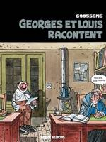 Georges et Louis romanciers - Tome 01 - Georges et Louis racontent