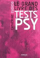 Le grand livre des tests psy