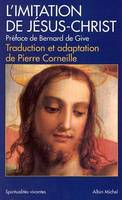 L'imitation de Jésus-Christ, traduction et adaptation de Pierre Corneille