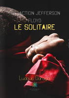 SOS Action Jefferson Floyd le solitaire, Roman
