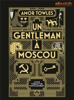 Un gentleman à Moscou, Livre audio 2 CD MP3