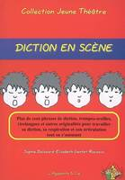 DICTION EN SCENE