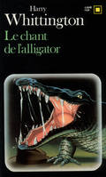 Le chant de l'alligator