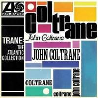 Trane/the Atlantic Collection