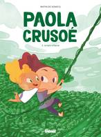 Paola Crusoé - Tome 03 NE, Jungle urbaine