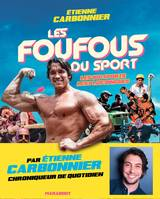 Les foufous du sport, Les 100 sports les plus dingues