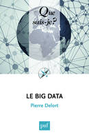 Le Big Data, « Que sais-je ? » n° 4027