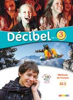 Décibel 3 niv.A2.2 - Livre + CD mp3 + DVD