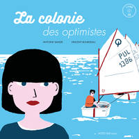 LA COLONIE DES OPTIMISTES + CD