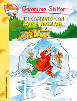 21, Geronimo Stilton, Un camping-car jaune fromage