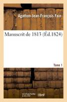 Manuscrit de 1813. Tome 1