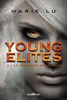 La Confrérie de la Rose, Young Elites, T2