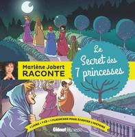 MARLENE JOBERT RACONTE LE SECRET DES 7 PRINCESSES