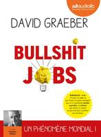 Bullshit Jobs, Livre audio 2 CD MP3