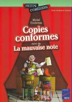 Copies conformes - La mauvaise note