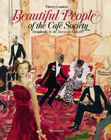 BEAUTIFUL PEOPLE: SCRAPBOOKS OF THE CAFE SOCIETY BY THE BARON DE CABROL