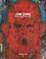 Jim Dine.  Montrouge Paintings